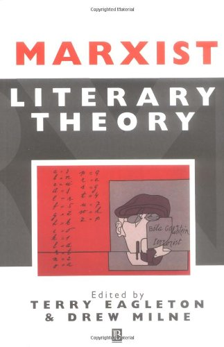 Marxist Literary Theory: A Reader