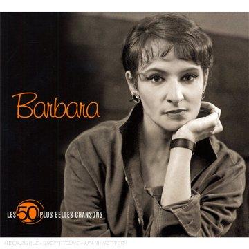Barbara - Les 50 Plus Belles Chansons : Barbara (3 CD) - Zortam Music