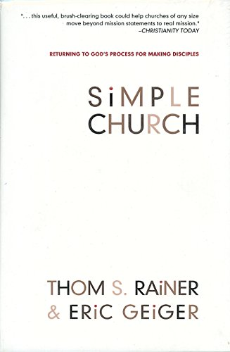 Simple Church: Returning to God's Process for Making Disciples PDF