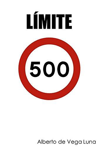 Límite 500 por Alberto de Vega Luna