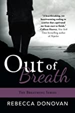 Out of Breath (The Breathing Series, #3)