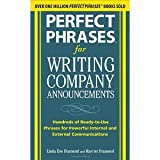 img - for Perfect Phrases for Writing Company Announcements: Hundreds of Ready-to-Use Phrases for Powerful Internal and External Communications (Perfect Phrases Series) [Paperback] [2010] 1 Ed. Harriet Diamond, Linda Eve Diamond book / textbook / text book