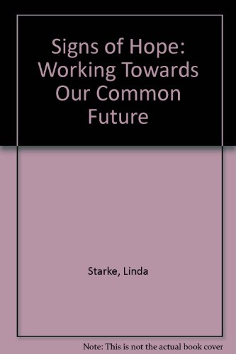Signs of Hope: Working Towards Our Common Future