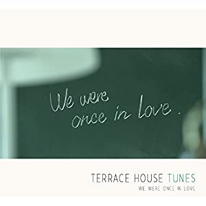 Terrace house tunes we were once in love for 90s house tunes