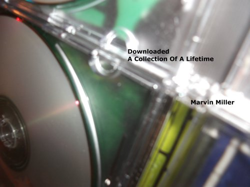 Downloaded: A Lifetime Of Collecting Music