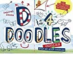 D is 4 Doodles: A Step-by-Step Drawing Book (1609052781) by Zemke, Deborah