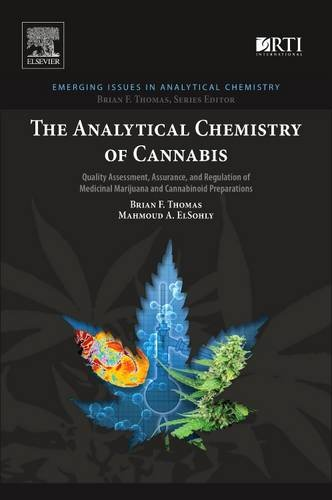 The Analytical Chemistry of Cannabis: Quality Assessment, Assurance, and Regulation of Medicinal Marijuana and Cannabinoid Preparations PDF