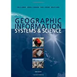 Geographic Information Systems and Scienceby Paul A. Longley