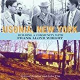 img - for Roland Reisley: Usonia, New York : Building a Community with Frank Lloyd Wright (Hardcover); 2001 Edition book / textbook / text book