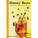 Honey Bees: Letters from the Hive ~ Stephen Buchmann