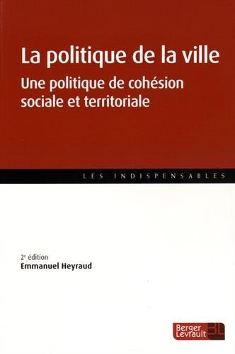 La politique de la ville : Une politique de cohésion sociale et territoriale