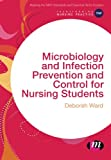 img - for Microbiology and Infection Prevention and Control for Nursing Students (Transforming Nursing Practice Series) book / textbook / text book