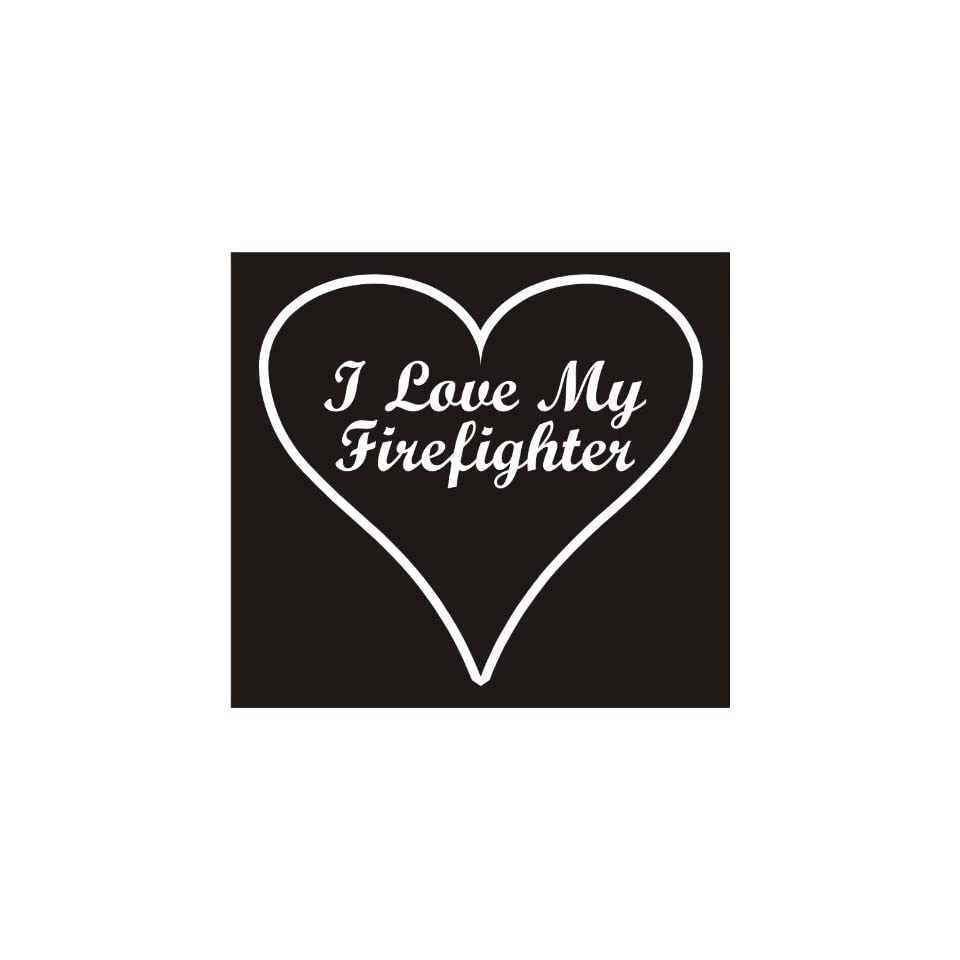 Firefighter Decals, I Love My Firefighter Heart Decal Sticker Laptop, Notebook, Window, Car, Bumper, Etc Stickers 4.3x4in. in WHITE Exterior Window Sticker with