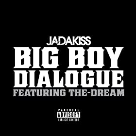Big Boy Dialogue [Explicit]