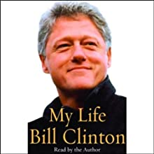 My Life, Volume II (       UNABRIDGED) by Bill Clinton Narrated by Michael Beck