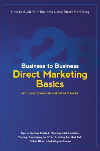 Business to Business Direct Marketing Basics (Kindle Edition)