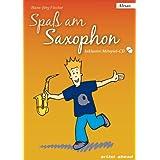 """Spa� am Saxophon: Die Einsteigerschule f�r Jung und Alt. Ausgabe f�r Alt-Sax (inkl. Audio-CD)von """"Hans-J�rg Fischer"""""""