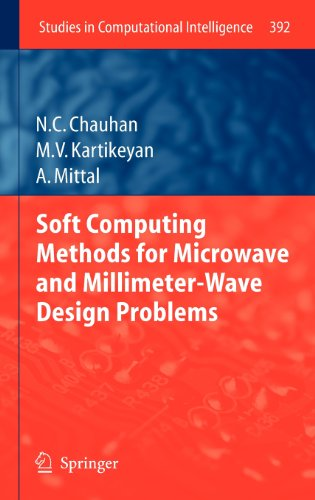 Soft Computing Methods For Microwave And Millimeter-Wave Design Problems (Studies In Computational Intelligence)