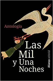 Las mil y una noches / Thousand and One Nights: Antología / Anthology