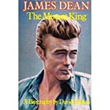 James Dean-The Mutant King: A Biography (0879320761) by Dalton, David