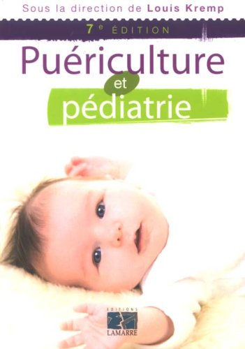Télécharger Puriculture Et Pdiatrie Louis Kremp Collectif Pdf