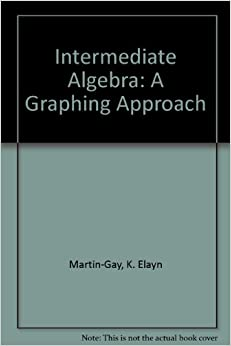 from Pablo intermediate algebra 5th edition elayn martin gay