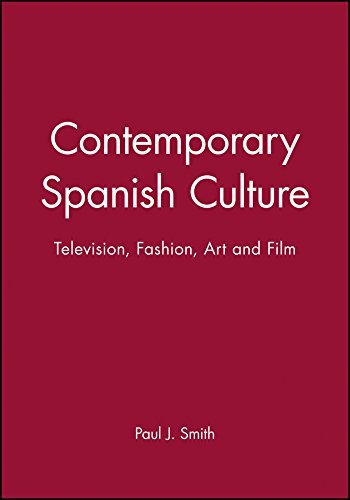 contemporary-spanish-culture-television-fashion-art-and-film-by-paul-j-smith-2003-02-04
