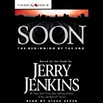 Soon: The Beginning of the End | Jerry Jenkins