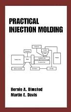 Practical Injection Molding (Plastics Engineering)