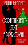 Contingent on Approval (Savannah Martin Christmas Novella 5)