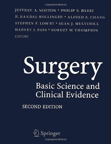 Surgery: Basic Science and Clinical Evidence (Norton:...