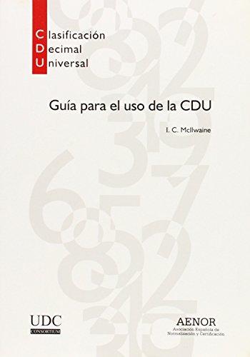 GUIA PARA EL USO DE LA CDU