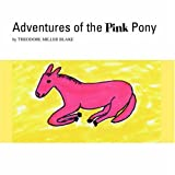 img - for Adventures of the Pink Pony book / textbook / text book