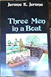 Three Men in a Boat: To Say Nothing of the Dog (Literature/Arts)
