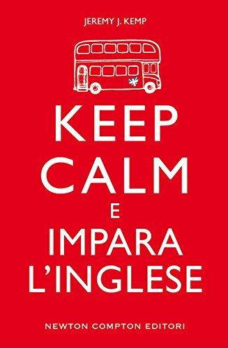 Keep calm e impara l'inglese eNewton Manuali e Guide PDF