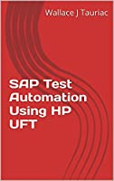 SAP Test Automation Using HP UFT