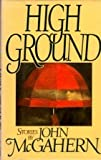 High Ground (0670811815) by McGahern, John