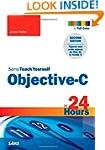 Sams Teach Yourself Objective-C in 24...