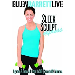 Ellen Barrett Live : Sleek Sculpt Express