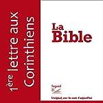 Première lettre aux Corinthiens - version Segond 21 |  Paul