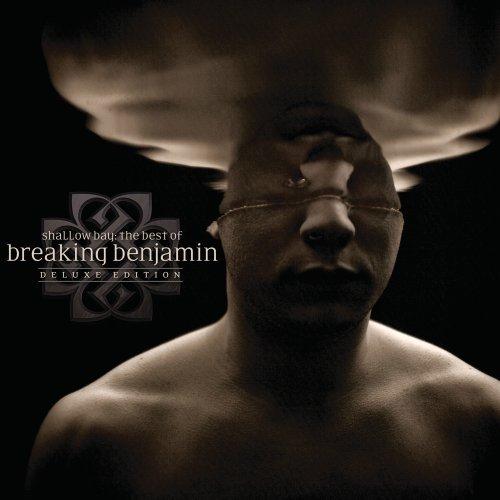 SHALLOW BAY: THE BEST OF BREAKING BENJAMIN