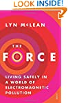 The Force: Living Safely in a World o...