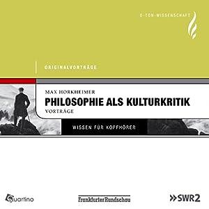 Philosophie als Kulturkritik Audiobook