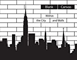 img - for Blank Canvas:: Within the City and Walls book / textbook / text book