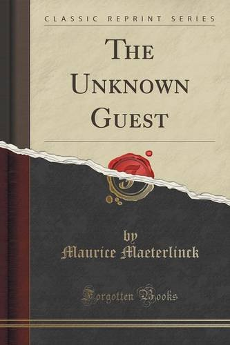 The Unknown Guest (Classic Reprint)