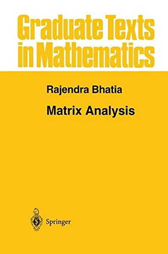 Matrix Analysis (Graduate Texts in Mathematics)