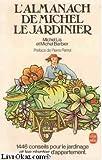 echange, troc Michel Lis, Michel Barbier - L'almanach de Michel le jardinier