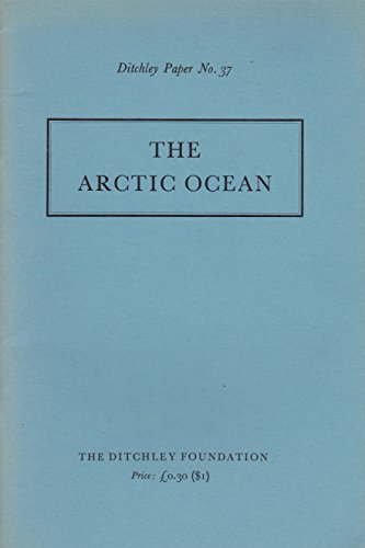 the-arctic-ocean-report-of-a-conference-at-ditchley-park-14-17-may-1971
