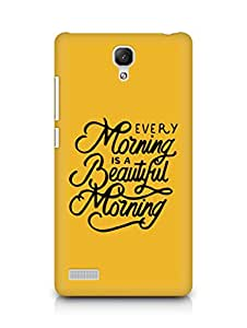 AMEZ every morning is a beautiful morning Back Cover For Xiaomi Redmi Note