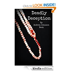 Deadly Deception (Deadly Series)